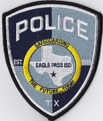 Eagle Pass ISD Police Texas TX Police Patch