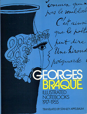 Georges Braque Illustrated Notebooks 1917-1955 Fully Translated In English