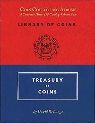 Coin Collecting Albums A Complete History & Catalog Vol 2 Library & Treasury