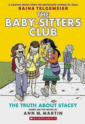 The Truth about Stacey: Full-Color Edition (the Baby-Sitters Club Graphix-H018