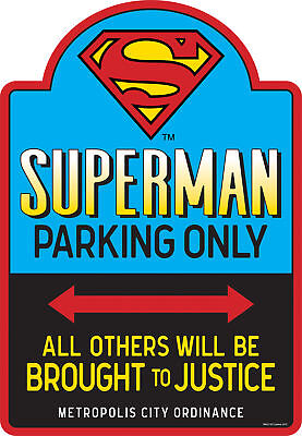 DC Comics Superman Parking Only Embossed Tin Sign