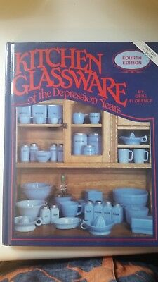 Kitchen Glassware of the Depression Years by Gene Florence (1990, Hardcover)