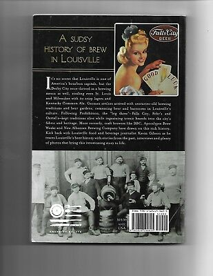 Louisville Ky. Book Louisville Beer By Kevin Gibson 2014