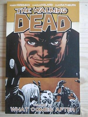 """The Walking Dead Volume 18 """"WHAT COMES AFTER"""" graphic novel"""