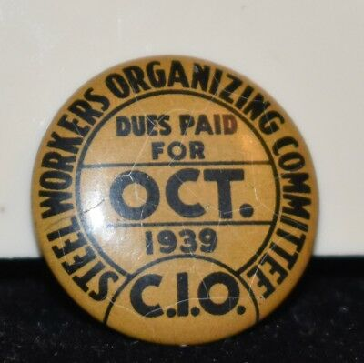 Vintage 1939 Steel Workers Organizing Committee C.I.O Dues Paid For October Pin