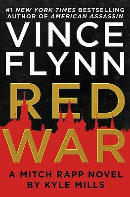 A Mitch Rapp Novel: Red War 15 by Vince Flynn and Kyle Mills (2018, Hardcover)