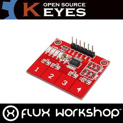 TTP224 4 Ch Touch Sensor Genuine Keyes Module Capacitive Arduino Flux Workshop
