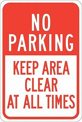"""Keep Clear, No Parking, Plastic, 18"""" x 12"""", With Mounting Holes, not reflective"""
