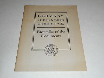 Germany Surrenders Unconditionally,National Archives Pub No. 46-4 Facsimile,WWII