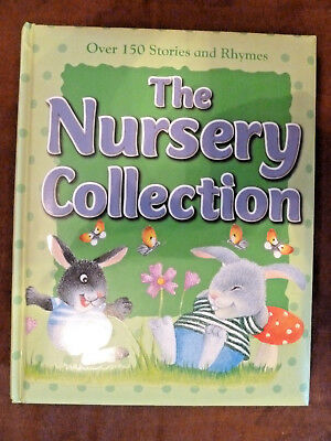 The Nursery Collection Over 150 Stories and Rhymes NEW HC