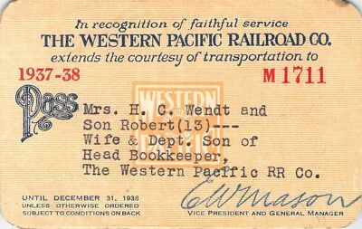 1937 Western Pacific California Railroad Railway Pass Low # 1711 Faithful Srvice