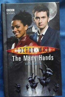 Doctor Who: The Many Hands by Dale Smith (Hardback, 2008)