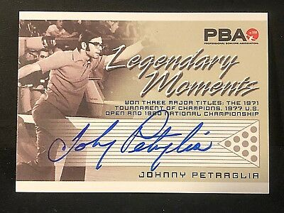 JOHNNY PETRAGLIA 2008 Rittenhouse PBA Bowling AUTOGRAPH Legendary Moments AUTO