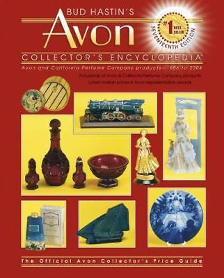 Bud Hastins Avon Collectors' Encyclopedia: The Official Guide for Avon Bottle &