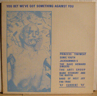 LP YOU BET WE'VE GOT SOMETHING AGAINST YOU  1986  Current 93 Sonic Youth TAG