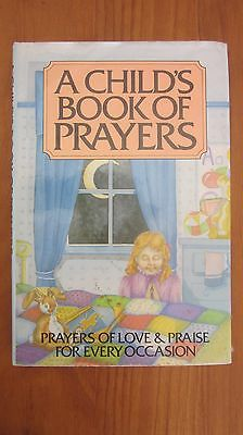 A Child's Book of Prayers of Love & Praise for Every Occasion Cookson 1985 HCDJ