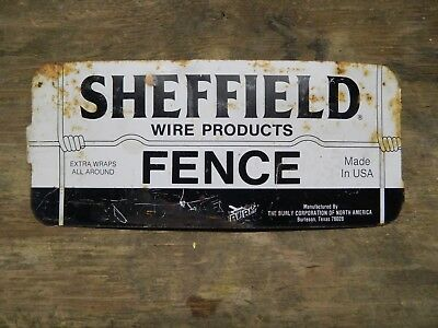 Vintage Sheffield Fence Wire Products Sign Burly Corp Burleson Texas