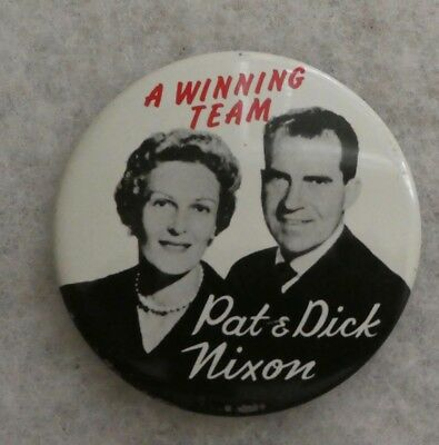 "Vintage 1960 Pat & Dick Nixon ""a Winning Team"" Campaign Button"