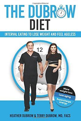 The Dubrow Diet by Terry Dubrow and Heather Dubrow (2018, Hardcover)
