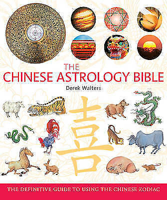 Chinese Astrology Bible: The Definitive Guide to the Chinese Zodiac-ExLibrary