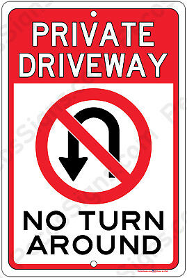 Private Driveway No Turn Around Aluminum Metal 8x12 Sign Made in USA by US Vets