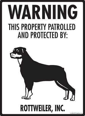 "Warning! Rottweiler - Property Protected Aluminum Dog Sign - 9"" x 12"""