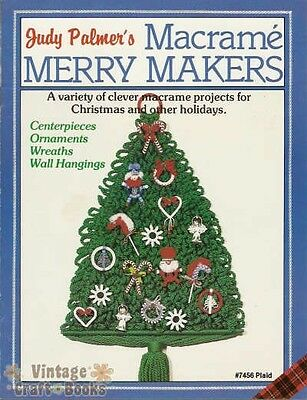 Macrame Merry Makers Judy Palmer Vintage Patterns Book Ornaments Wreaths NEW