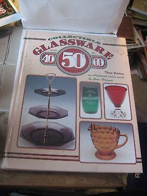 COLLECTIBLE GLASSWARE FROM-40's, 50's & 60's  REFERENCE BOOK BY BY GENE FLORENCE