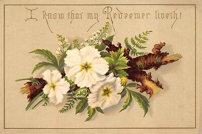 Christian Victorian Greeting Card I Know that My Redeemer Liveth Flowers