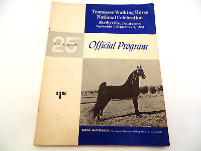 1963 Official Program 25th Annual Ed Tennessee Walking Horse Ebony Masterpiece