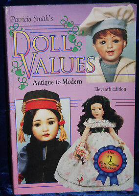 Patricia Smith's Doll Values, Antique to Modern by Patricia R. Smith '95 (38b)