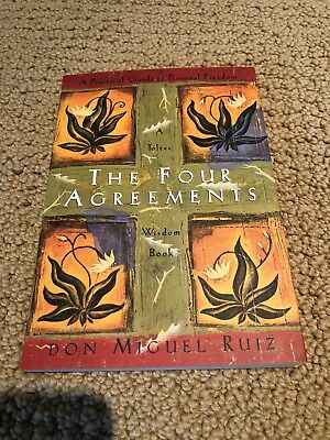 The Four Agreements - A Practical Guide To Personal Freedom Don Miguel Ruiz