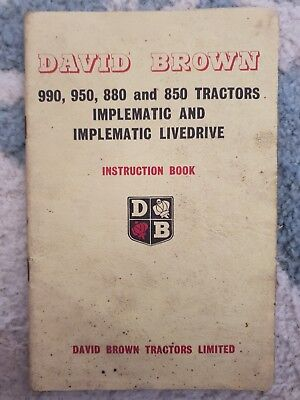 David Brown 990, 950, 880, 850 Implematic & Livedrive Instruction Book ORIGINAL!