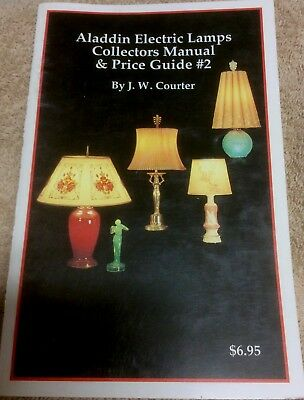 Aladdin Electric Lamps Collectors Manual & Price Guide #2 by J.W. Courter 1993