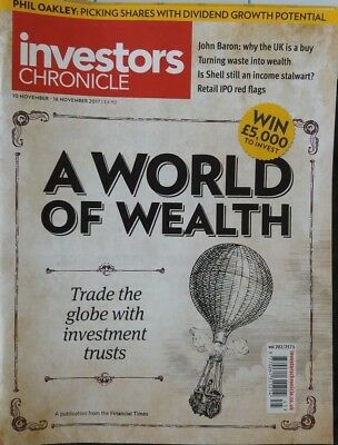 A World Of Wealth, Investors Chronicle, 10 - 16 November 2017