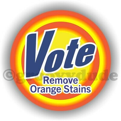 2 Vote Remove Orange Stains President Trump Anti Campaign Pin Pinback Button Lot