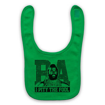 Ba Baracus The A Team Mr T I Pity The Fool Unofficial Baby Bib Cute Baby Gift