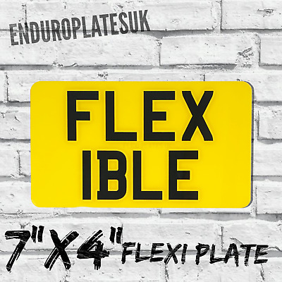 "FLEXIBLE 7 x 4"" SHOW NUMBER PLATE ENDURO MOTORBIKE MOTORCYCLE FLEXI REG CHOPPER"