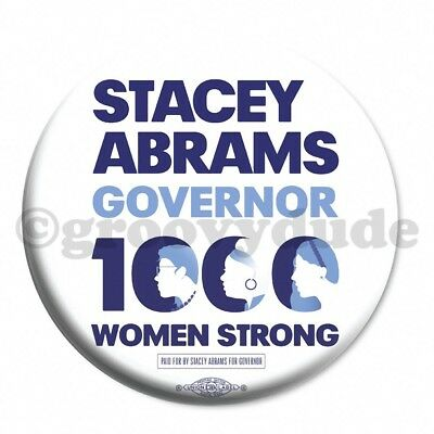 Stacey Abrams GA Governor 1000 Women Strong Official Campaign Pin Pinback Button