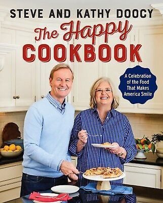 The Happy Cookbook by Steve Doocy and Kathy Doocy (2018, Hardcover)