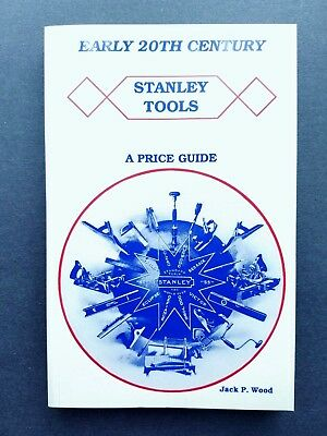 Early 20th Century Stanley Tools by Jack P. Wood Paperback Price Insert 1995-96