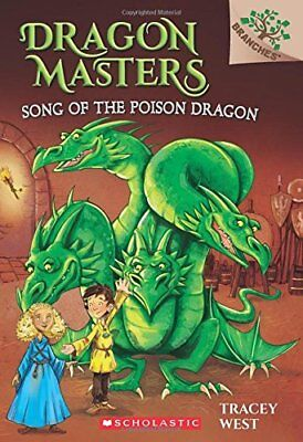 Dragon Masters: Song of the Poison Dragon bk.5 by Tracey West (2016, Paperback)