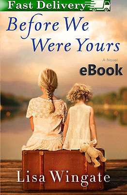Before We Were Yours: by Lisa Wingate (2017, eBooks)