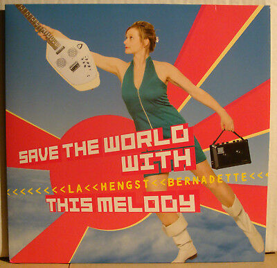 LP BERNADETTE LA HENGST - Save The World With This Melody  2015