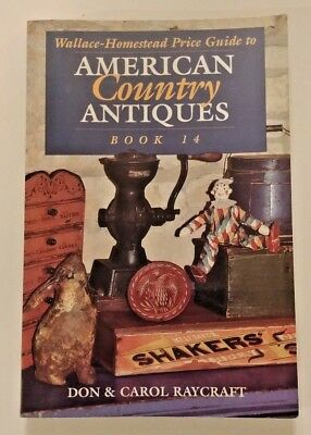 1995 Wallace-Homestead Price Guide to American Country Antiques, Book 14