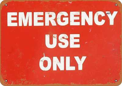 "7"" x 10"" Metal Sign - Emergency Use Only - Vintage Look Repro"