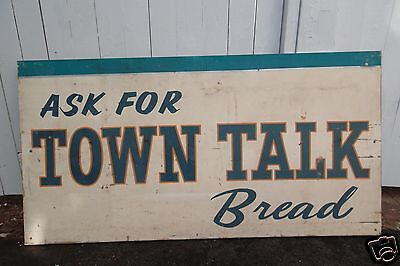 "RARE LARGE MASONITE TOWN TALK BREAD SIGN 47"" x 24""  VINTAGE ONE OF A KIND"