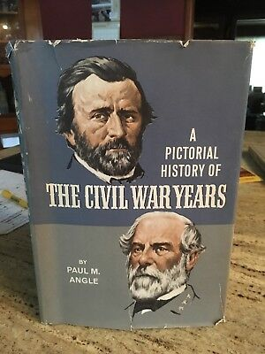 A Pictorial History of the Civil War Years, by Paul Angle, Doubleday,1967 HC 1st