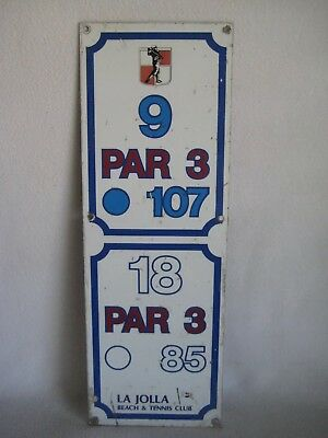 Vintage Metal La Jolla Beach And Tennis Club Golf Course Tee Box Hole Sign