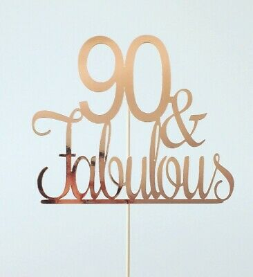 90 Fabulous Birthday Cake Topper Metallic Rose Gold 90th Ninety